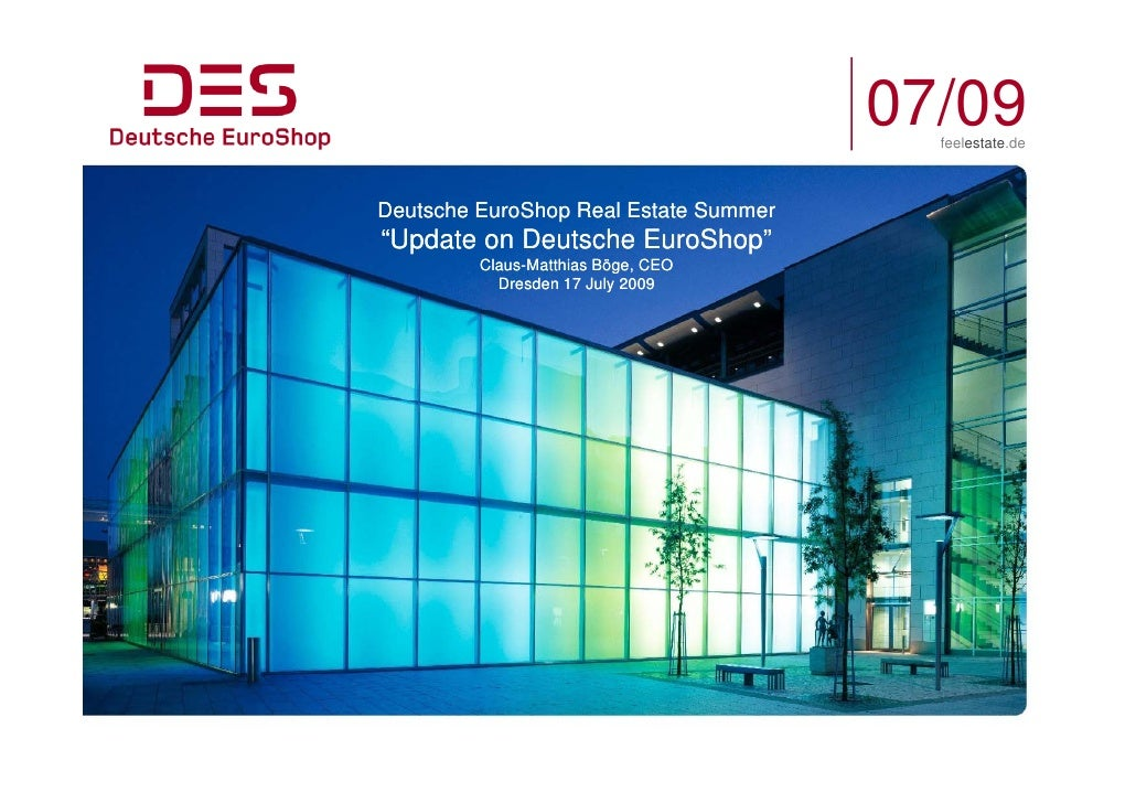 Deutsche EuroShop Real Estate Summer 2009, Dresden