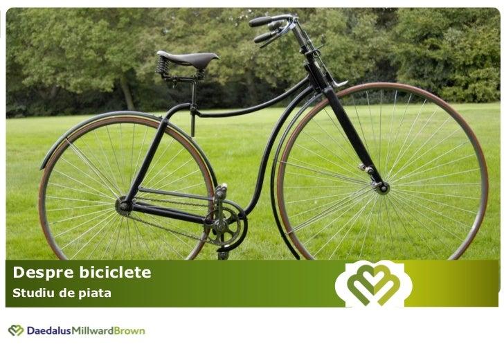 Despre biciclete - Studiu de piata