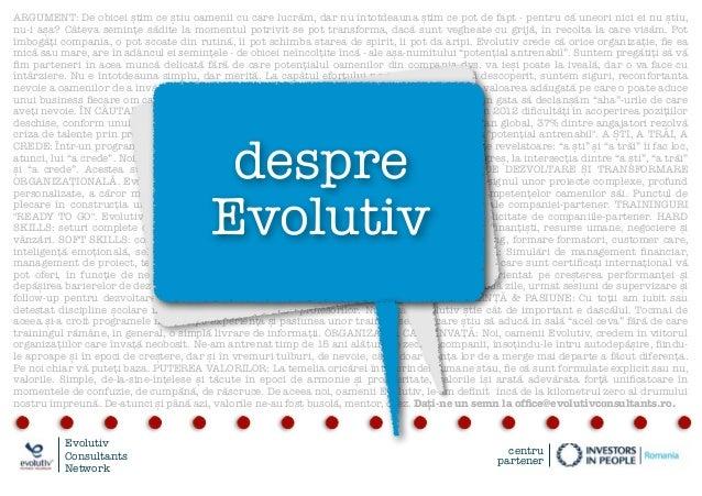 Despre Evolutiv: prezentarea companiei (2013)