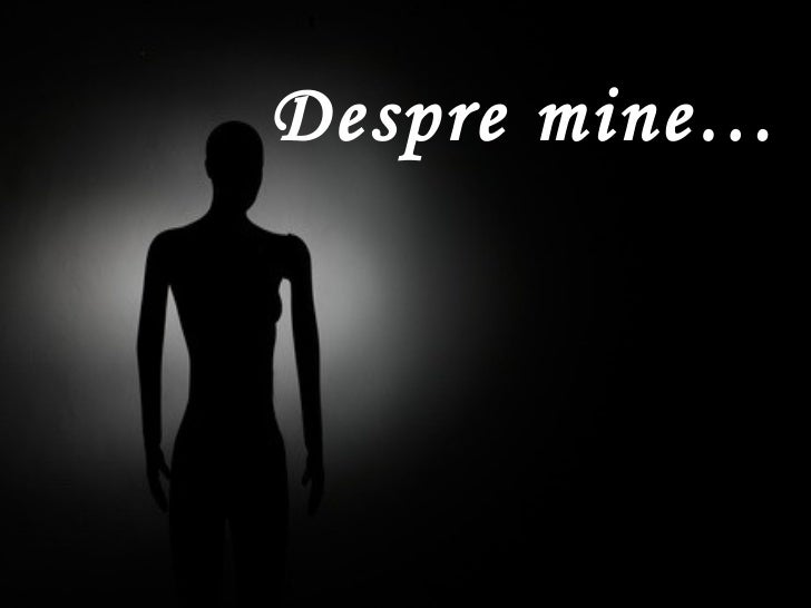 Despre mine…