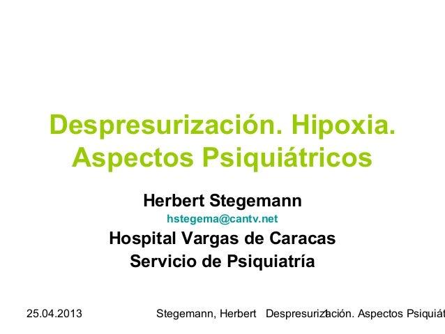 Despresurización. aspectos psiquiátricos    23.04.2013