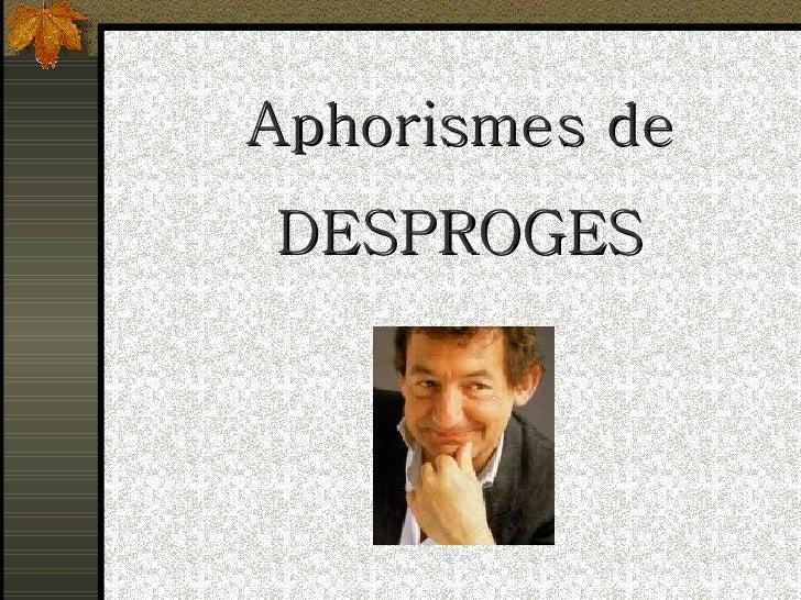 Desproges Proverbes A