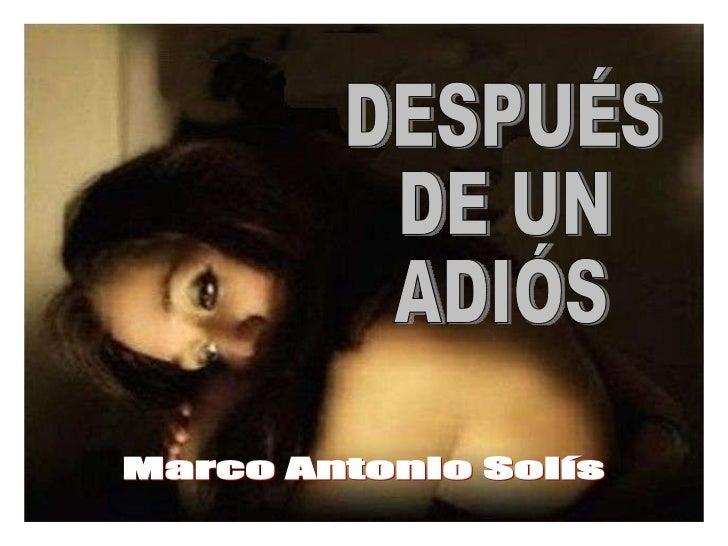 Marco Antonio Solís DESPUÉS DE UN ADIÓS