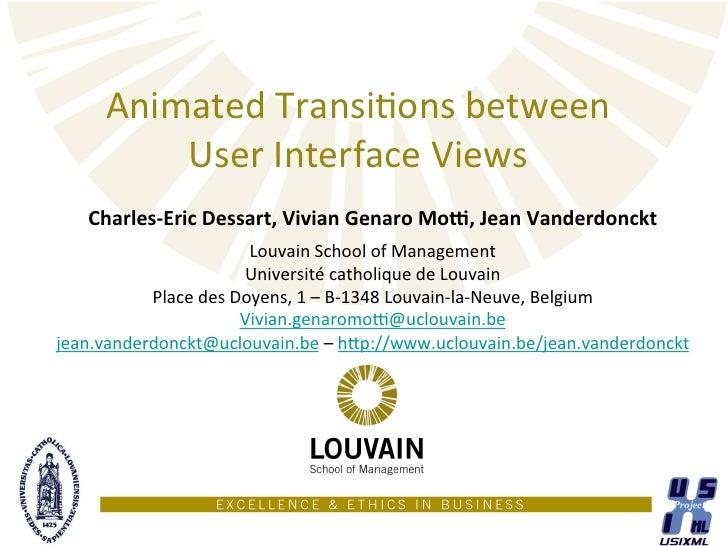 Animated TransiSons between            User Interface Views      Charles-‐Eric Dessart, Vivian Genaro ...