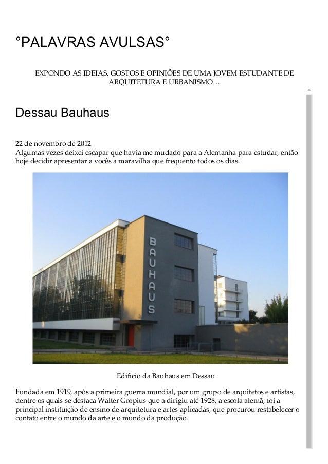 08/06/2015 DessauBauhaus °PalavrasAvulsas° https://luduarte.wordpress.com/2012/11/22/dessaubauhaus/ 1/12 °PALAVRASAV...