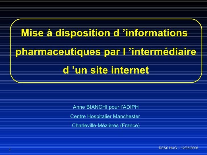 Mise à disposition d'informations pharmaceutiques par l'intermédiaire d'un site internet