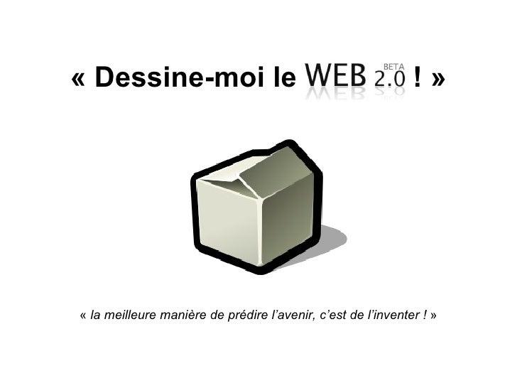 Dessine-moi le web 2.0 !