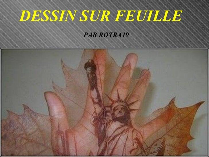 DESSIN SUR FEUILLE PAR ROTRA19