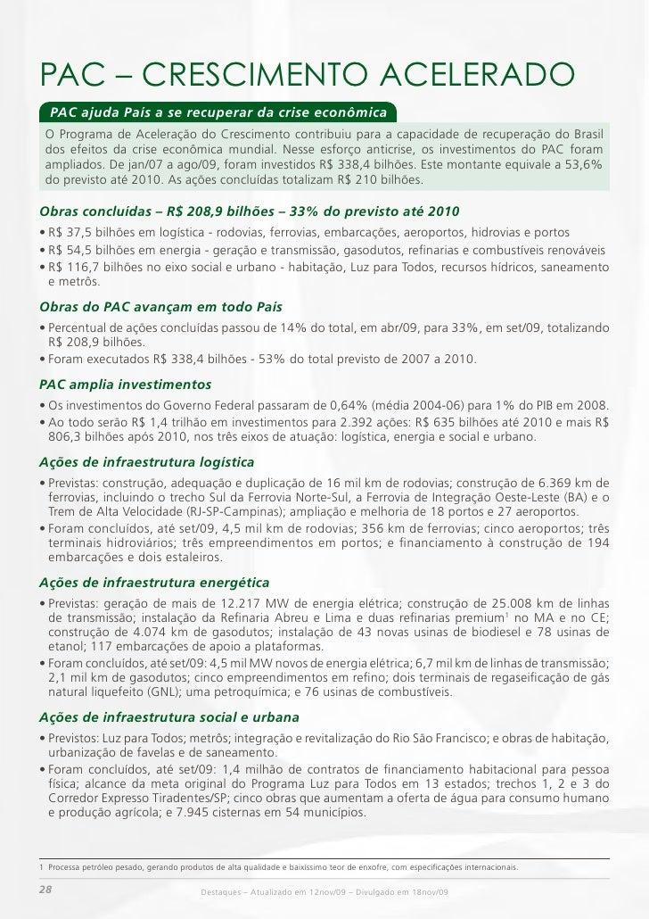 PAC – CRESCimENTO ACELERADO        PAC ajuda País a se recuperar da crise econômica       O Programa de Aceleração do Cres...