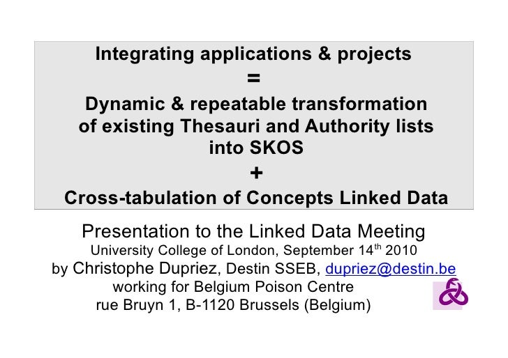 Dynamic and repeatable transformation of existing Thesauri and Authority lists  into SKOS  +  Cross-tabulation of Concepts Linked Data