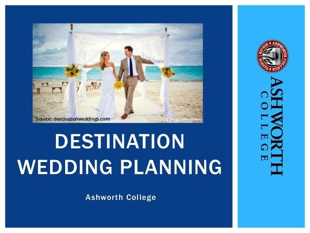 Destination wedding planning ashworth college for Destination wedding planning guide