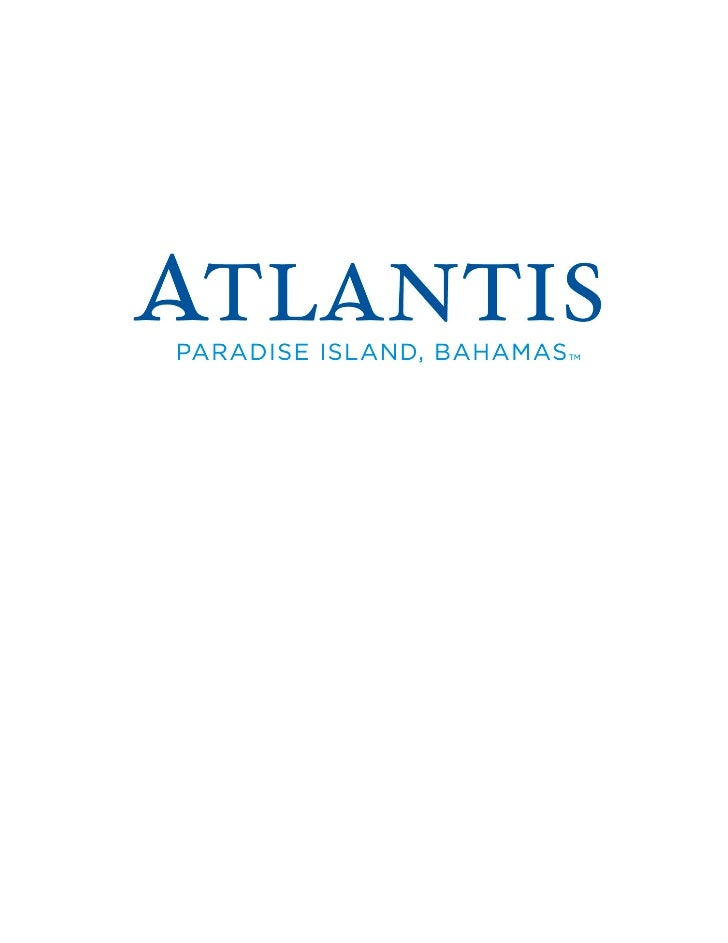 DESTINATION ATLANTIS, PARADISE ISLAND! The Atlantis, Paradise Island Resort and Casino Offers Caribbean Vacationers World-...