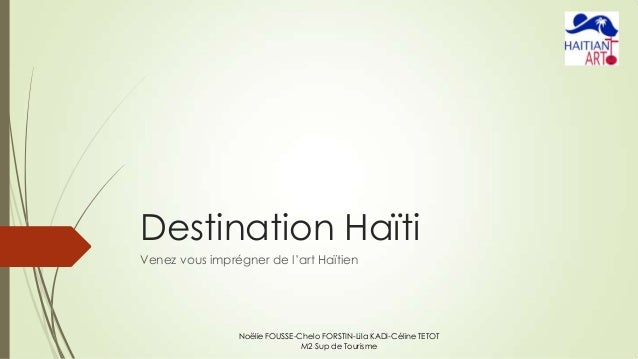 Haitian Art - Destination Haïti en 2030 - Projet touristique durable innovant