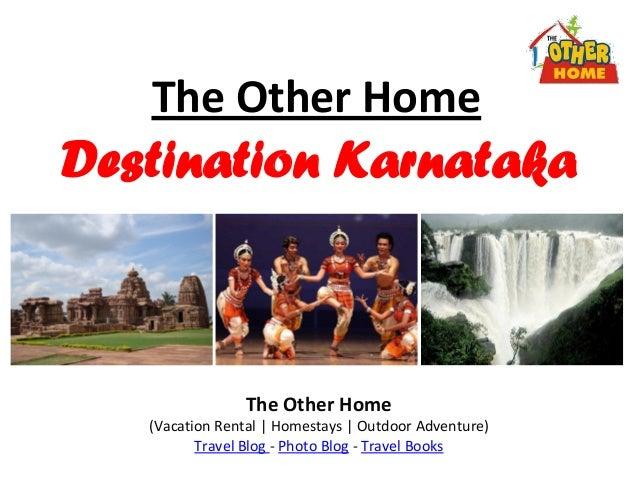 The Other HomeDestination KarnatakaThe Other Home(Vacation Rental | Homestays | Outdoor Adventure)Travel Blog - Photo Blog...