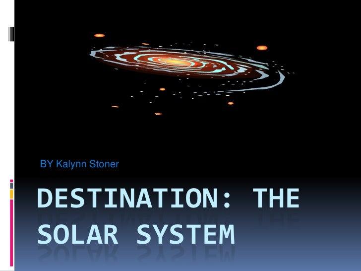 Destination Kaylynn