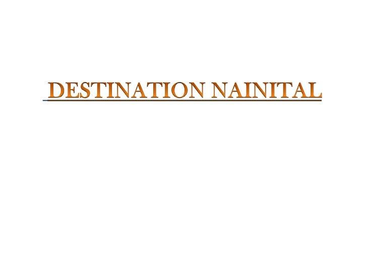 DESTINATION NAINITAL<br />
