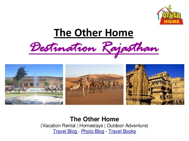 Destination Rajasthan - The Other Home