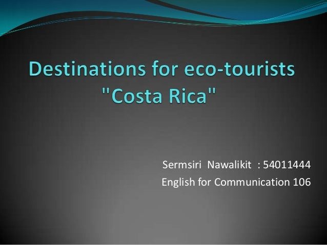 Sermsiri Nawalikit : 54011444 English for Communication 106