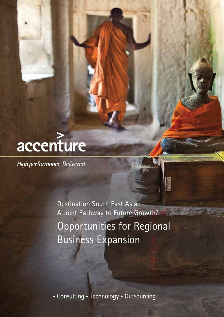 Destination South East Asia:A Joint Pathway to Future Growth?Opportunities for RegionalBusiness Expansion