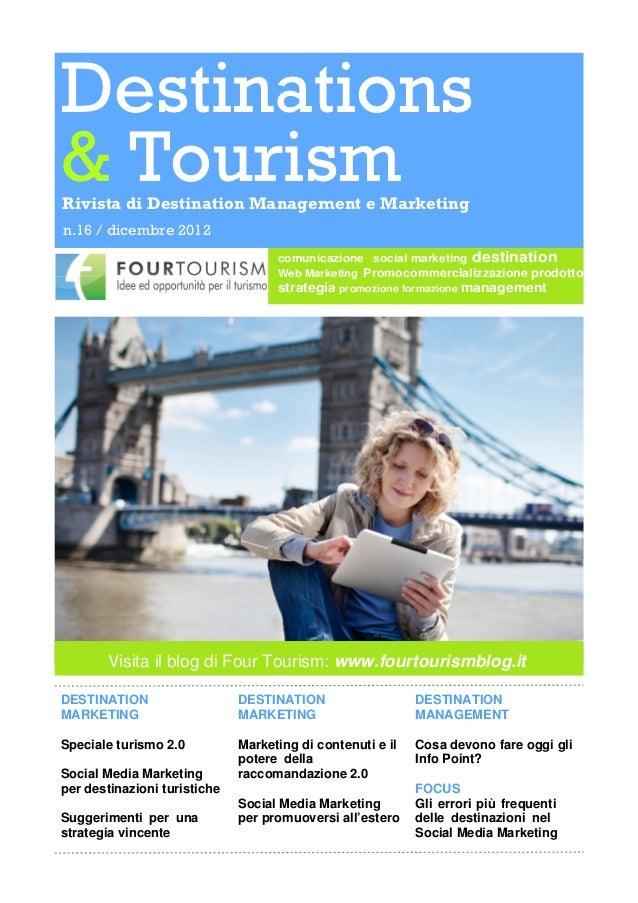 Destinations& TourismRivista di Destination Management e Marketingn.16 / dicembre 2012                                    ...