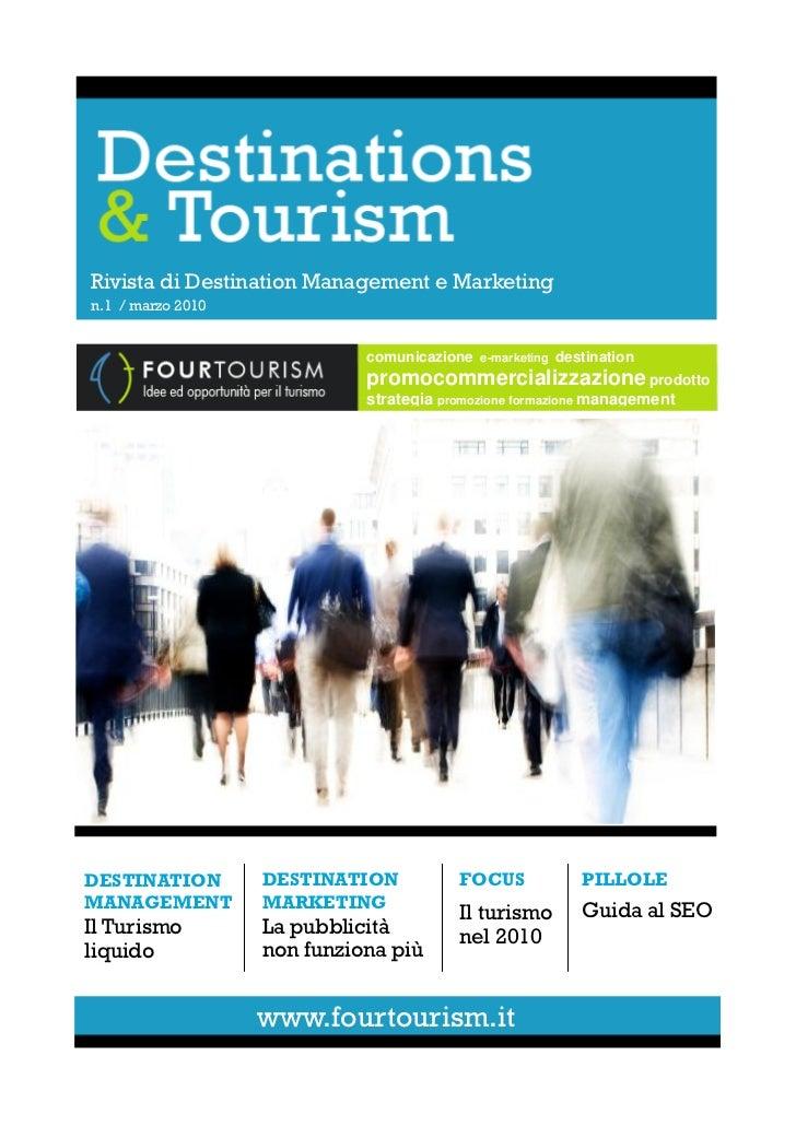 Rivista di Destination Management e Marketingn.1 / marzo 2010                             comunicazione e-marketing destin...