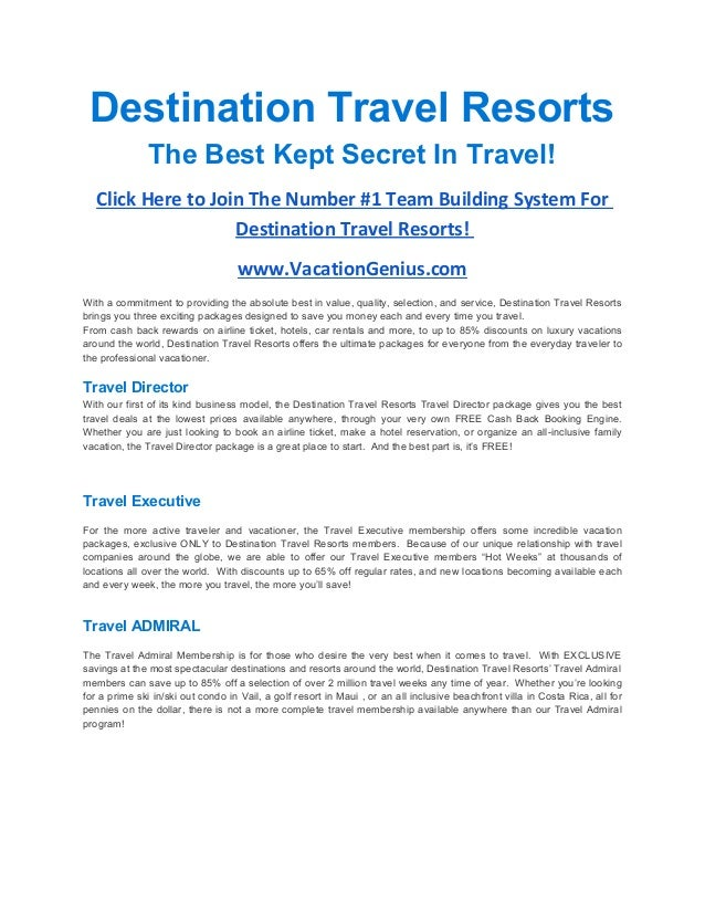 Destination Travel Resorts               The Best Kept Secret In Travel!   Click Here to Join The Number #1 Team Building ...