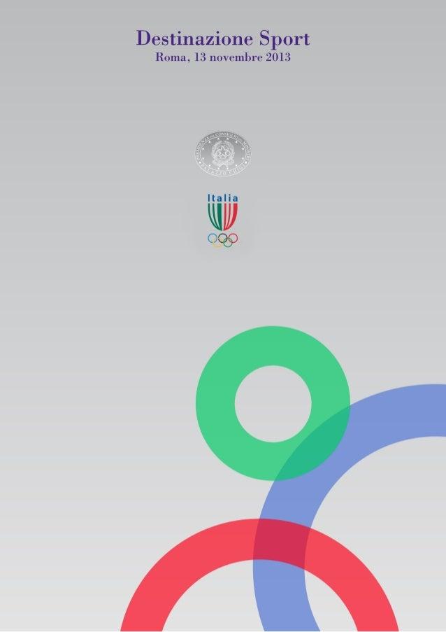 Destinazionesport   La Presidenza del Consiglio dei Ministri, il Ministro dello Sport, il MinisterodellaSa...