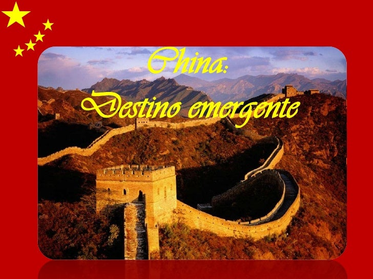 China: Destino emergente