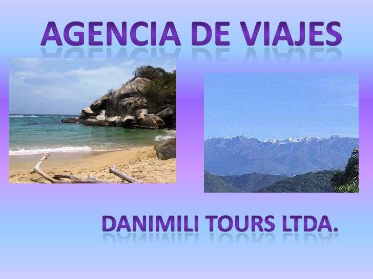 AGENCIA DE VIAJES<br />DANIMILI TOURS LTDA.<br />