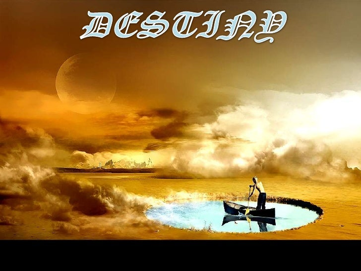 DESTINY<br />