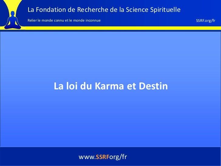 La Fondation de Recherche de la Science SpirituelleRelier le monde connu et le monde inconnue            SSRF.org/fr      ...