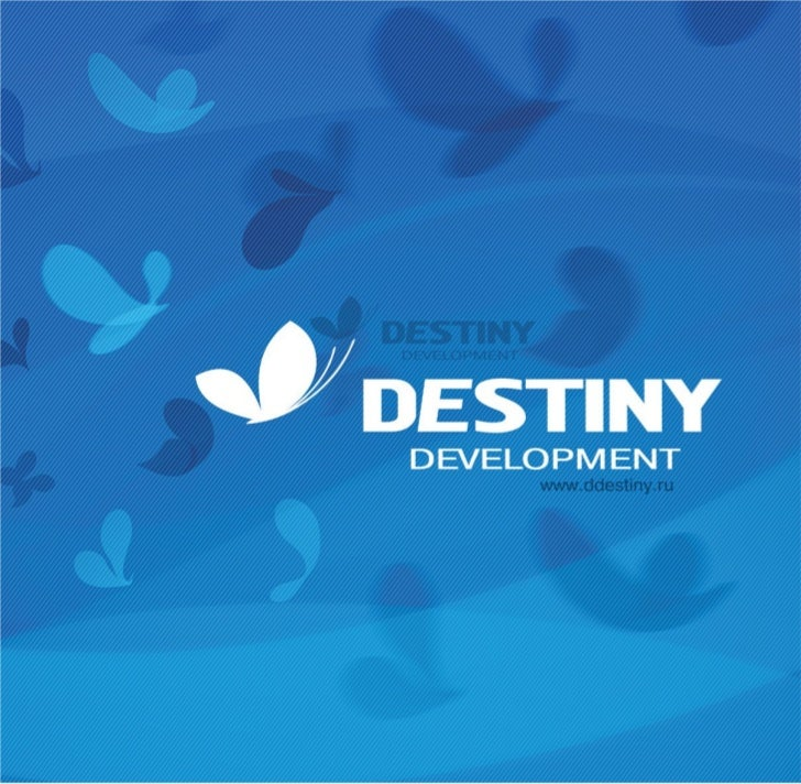 INTRODUCTIONDestiny Development was          Currently Destiny Developmentestablished in June 2008, a      is one of the t...