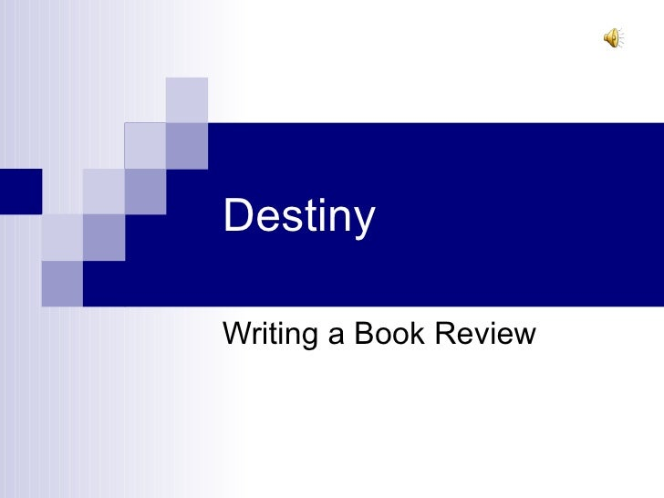 Destiny Writing a Book Review