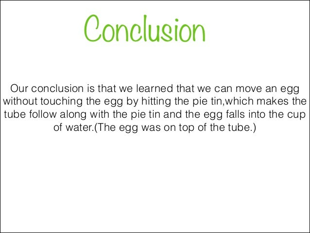 how to write a conclusion reflect for a science experiment