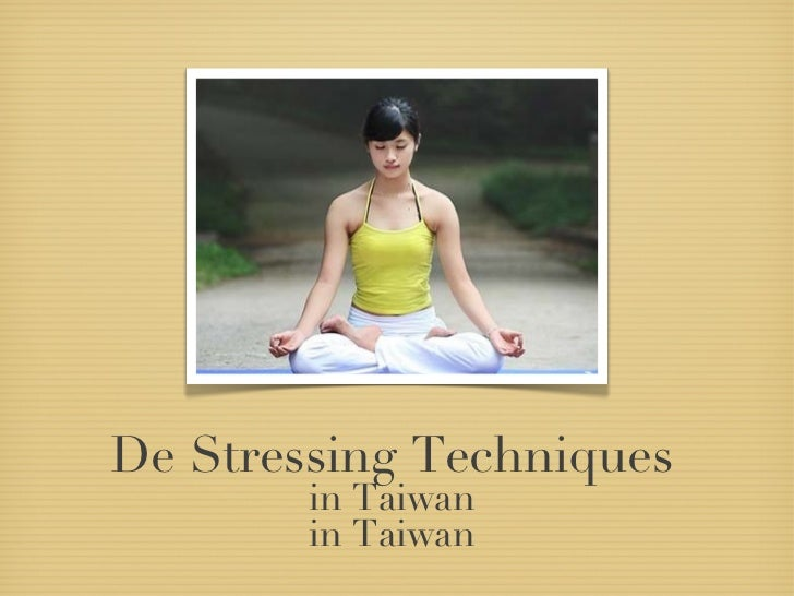 De Stressing Techniques   in Taiwan  in Taiwan
