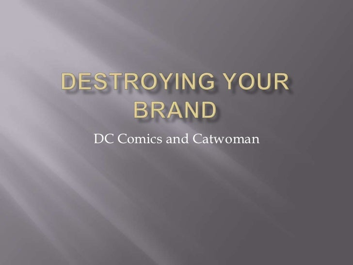 Destroying your Brand: DC Comics and Catwoman