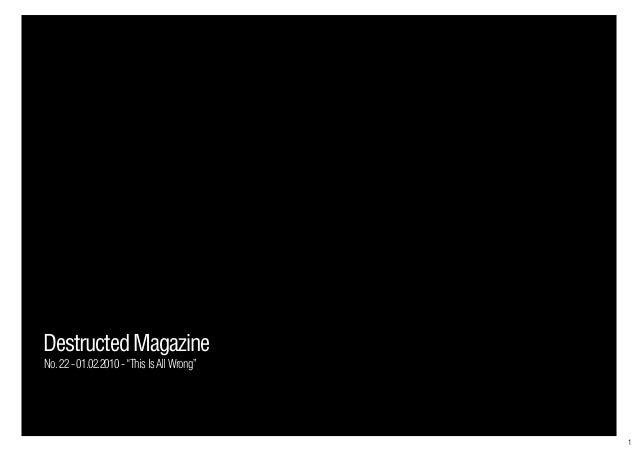"""1 DestructedMagazine No.22-01.02.2010-""""ThisIsAllWrong"""""""