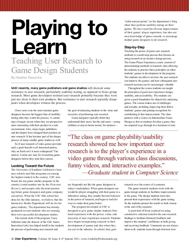 Playing to Learn Teaching User Research to Game Design Students by Heather Desurvire