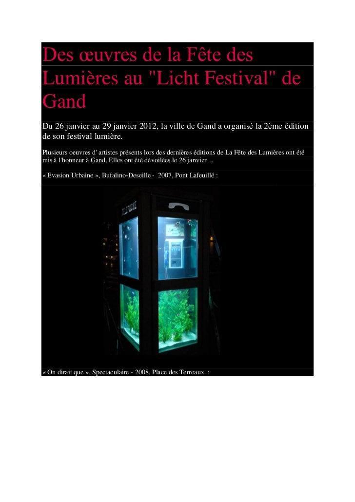 """Des œuvres de la Fête desLumières au """"Licht Festival"""" deGandDu 26 janvier au 29 janvier 2012, la ville de Gand a organisé ..."""