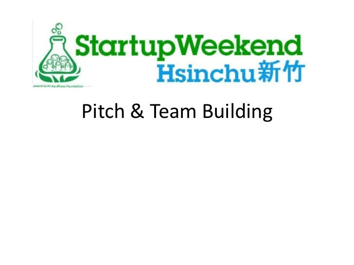 Startup Weekend Pictch & Team Formation