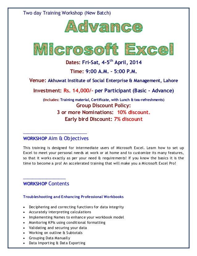 Two day Training Workshop (New Batch) Dates: Fri-Sat, 4-5th April, 2014 Time: 9:00 A.M. – 5:00 P.M. Venue: Akhuwat Institu...