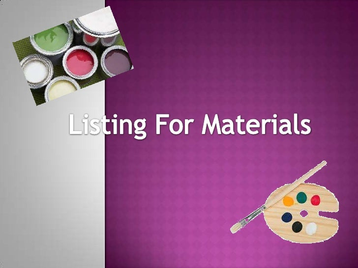 Listing For Materials<br />