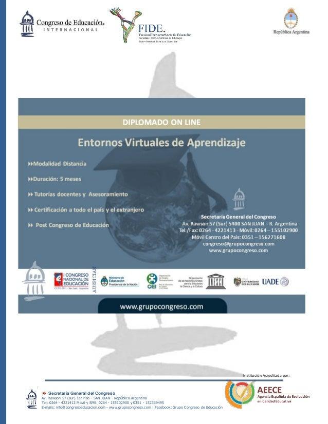  Secretaría General del Congreso Av. Rawson 57 (sur) 1er Piso - SAN JUAN - República Argentina Tel: 0264 - 4221413 Móvil ...