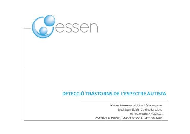 Detecció dels Trastorns de l'Espectre Autista TEA
