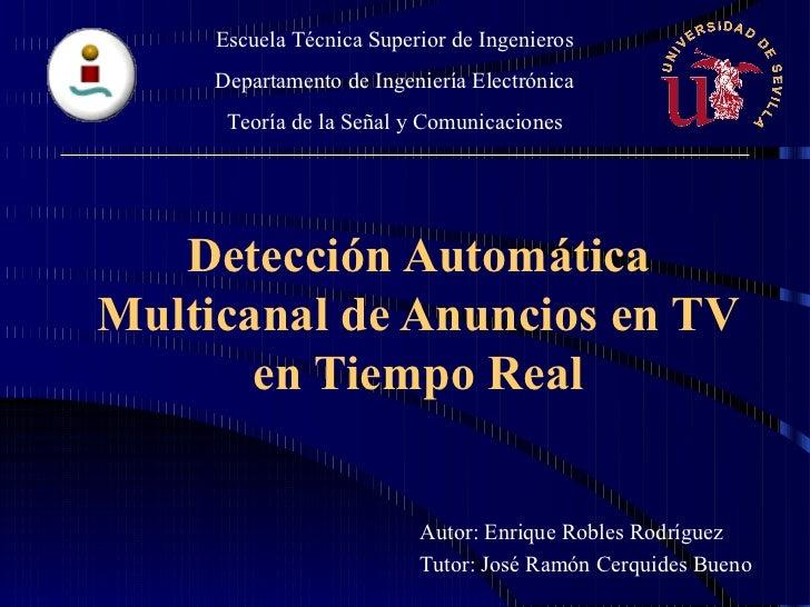 Escuela Técnica Superior de Ingenieros     Departamento de Ingeniería Electrónica      Teoría de la Señal y Comunicaciones...