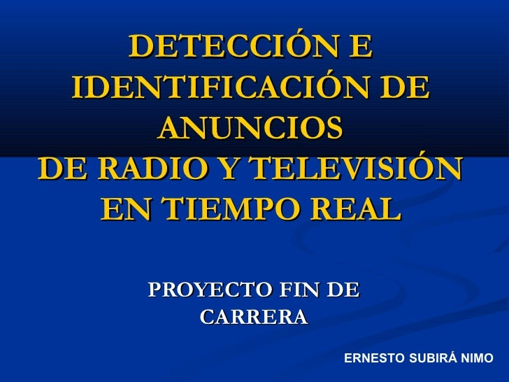 Detección e identificación de anuncios de radio y televisión en tiempo real