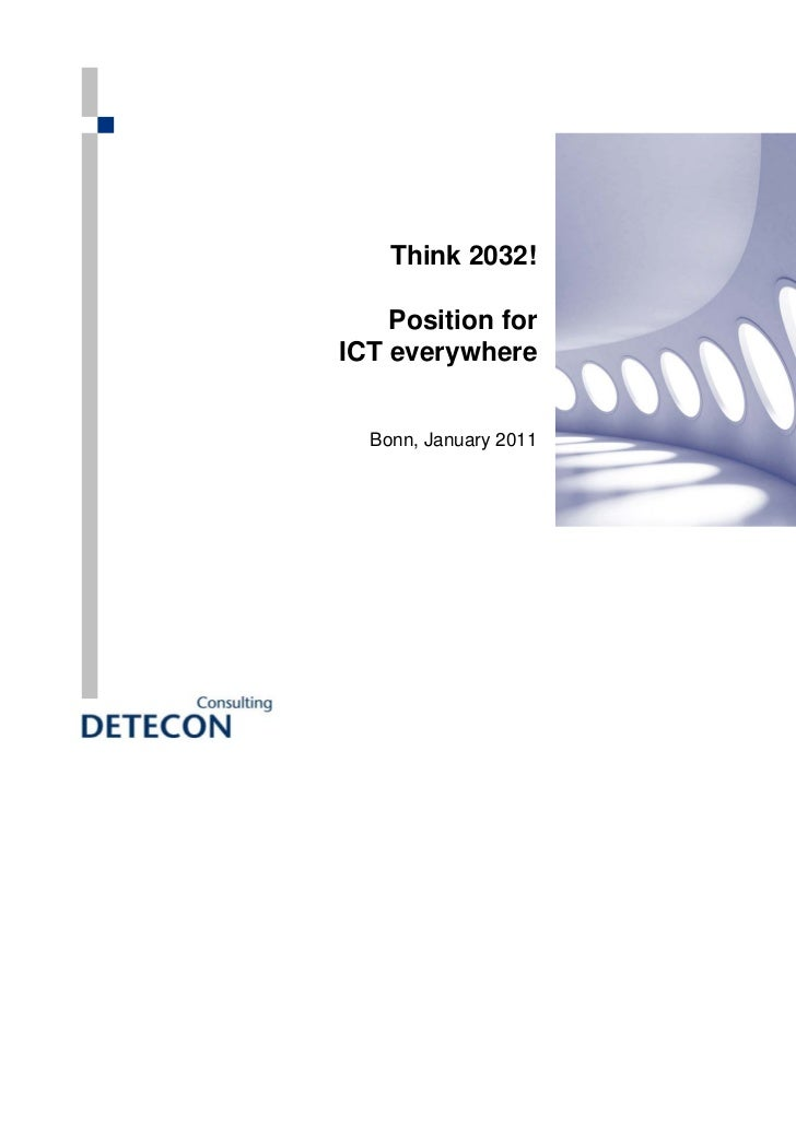 Detecon Think ICT 2032! Position for ICT everywhere