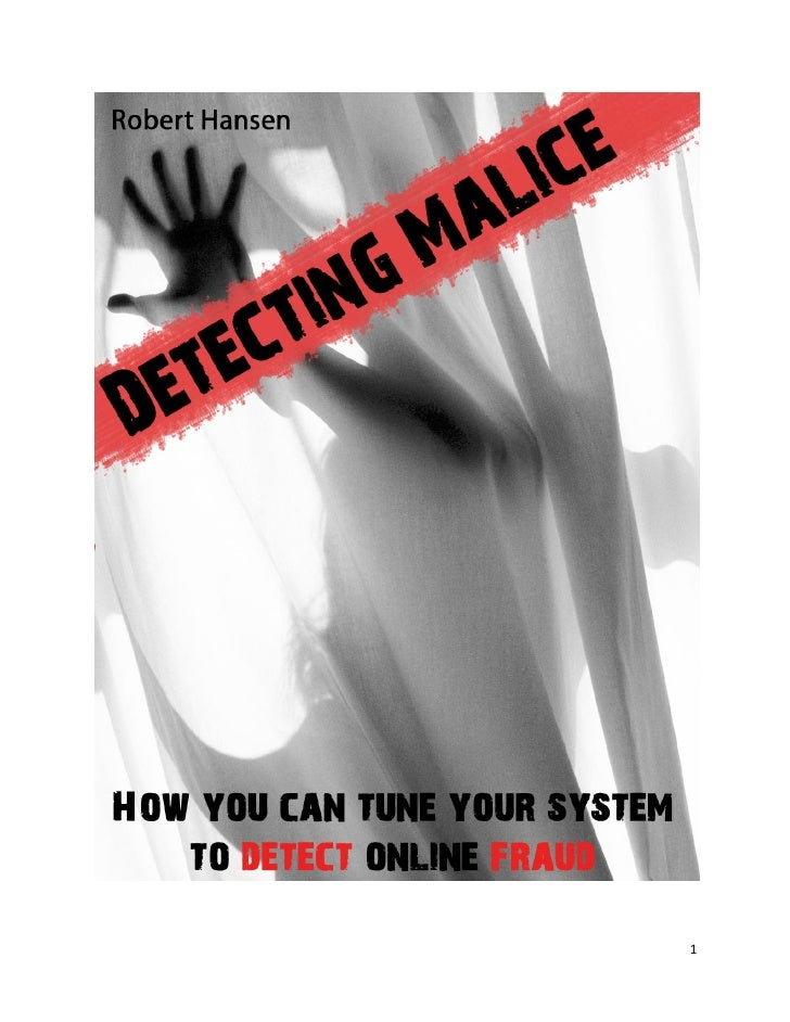 Detecting Malice