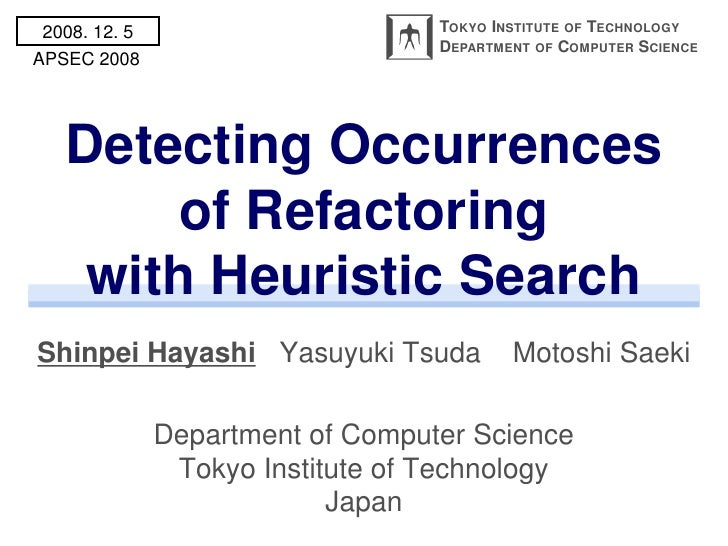 Detecting Occurrences of Refactoring with Heuristic Search