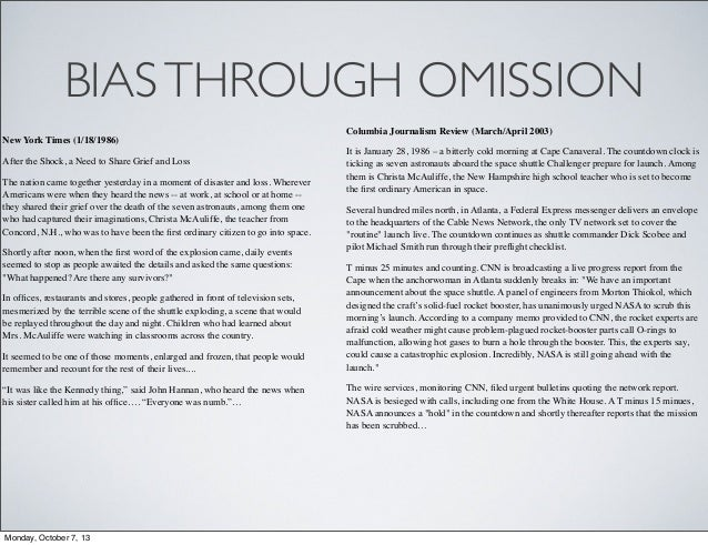 BIASTHROUGH OMISSION New York Times (1/18/1986) After the Shock, a Need to Share Grief and Loss The nation came together y...